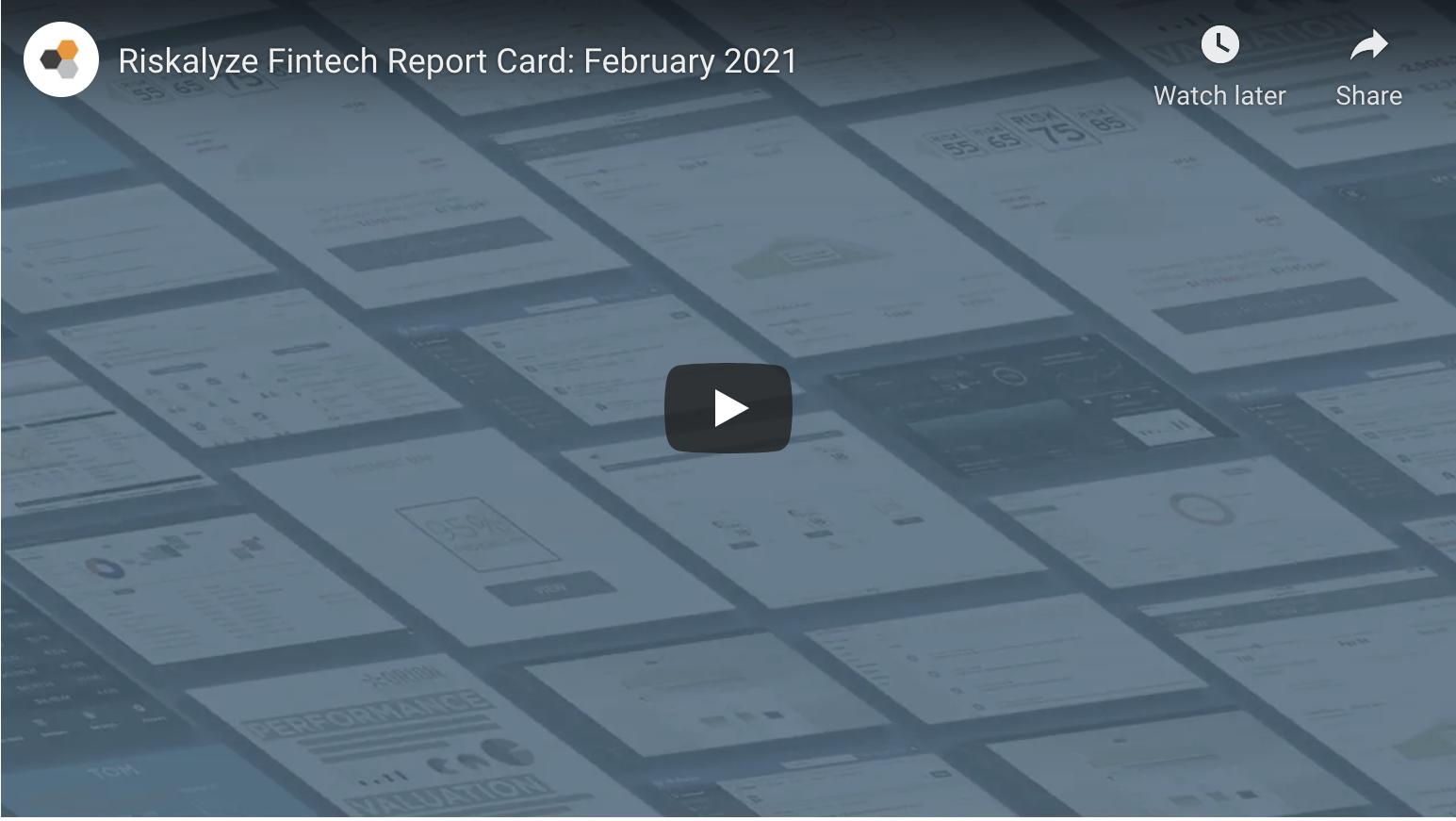 Feb 2021 Fintech Report Card