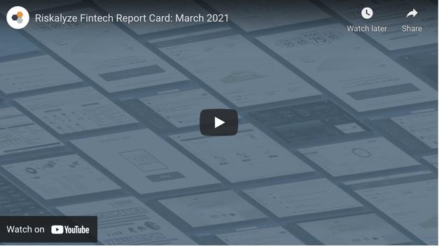 Fintech Report Card March 2021