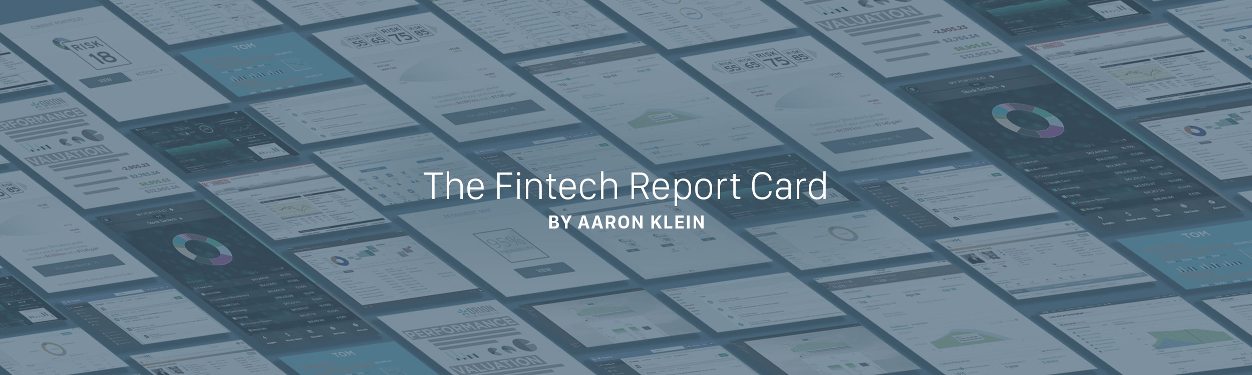 The Fintech Report Card by Aaron Klein